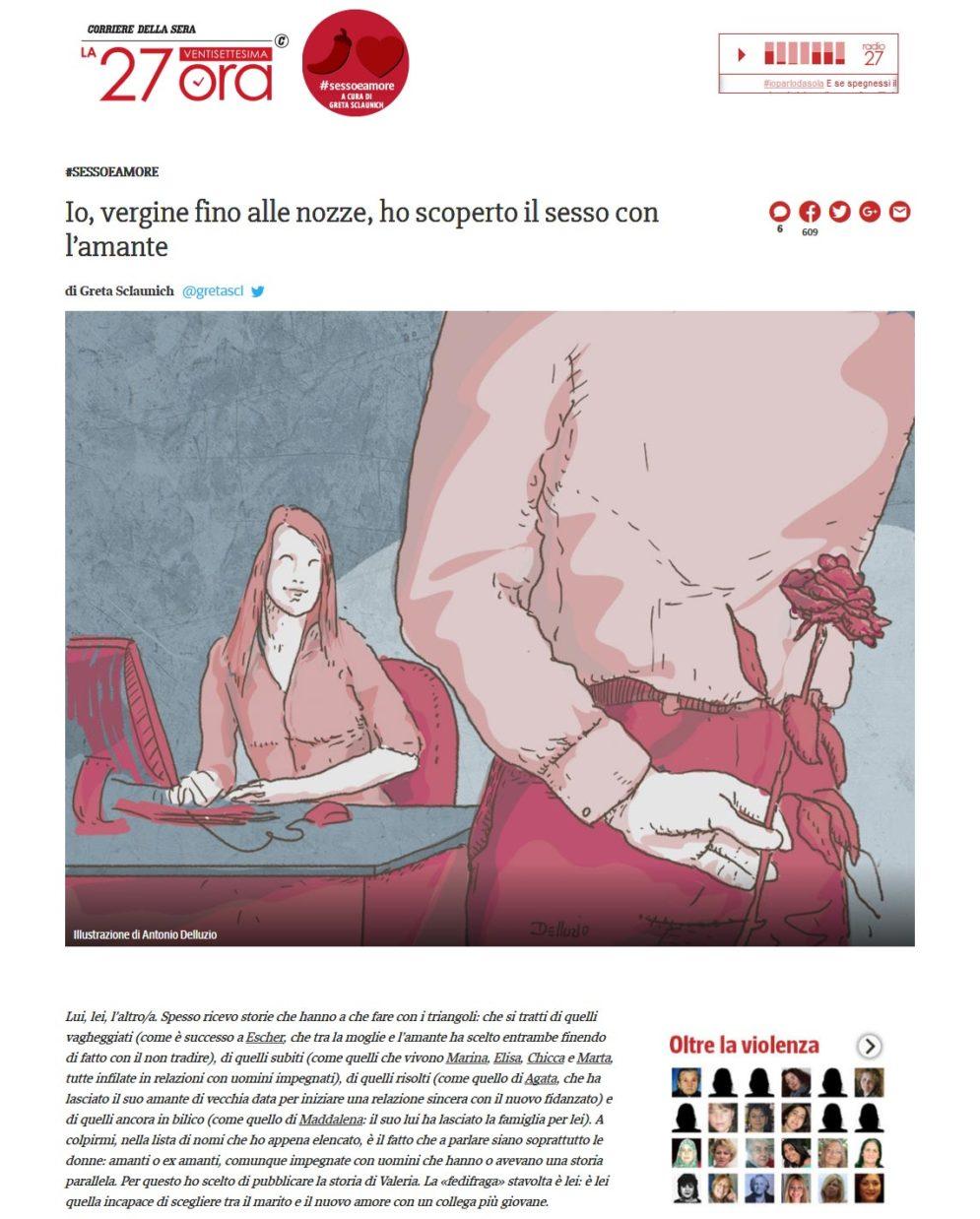 http://27esimaora.corriere.it/sessoeamore/17_novembre_07/io-vergine-fino-nozze-ho-scoperto-sesso-l-amante-393934b4-c3b1-11e7-8679-22cd098c4574.shtml